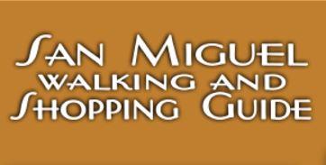 San Miguel Walking & Shopping Guide