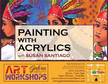 Painting with Acrylics: Ongoing Art Workshop with Susan Santiago at Galeria San Francisco