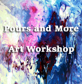 Pours & More | Art Workshop