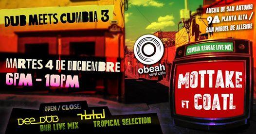 Dub Meets Cumbia 3 | Obeah Vinyl Cafe | Discover San Miguel de Allende