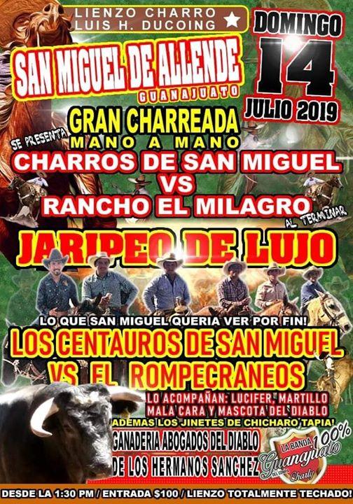 Gran Jaripeo Y Charreada Domingo 14/julio    Lienzo Charro