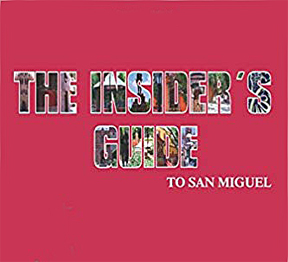 Insider's Guide to San Miguel