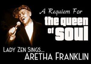 Lady Zen Sings Aretha || San Miguel Playhouse