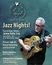 Dine with Jazz/Jaime Valle Trio  []   El Vergel Bistro & Market
